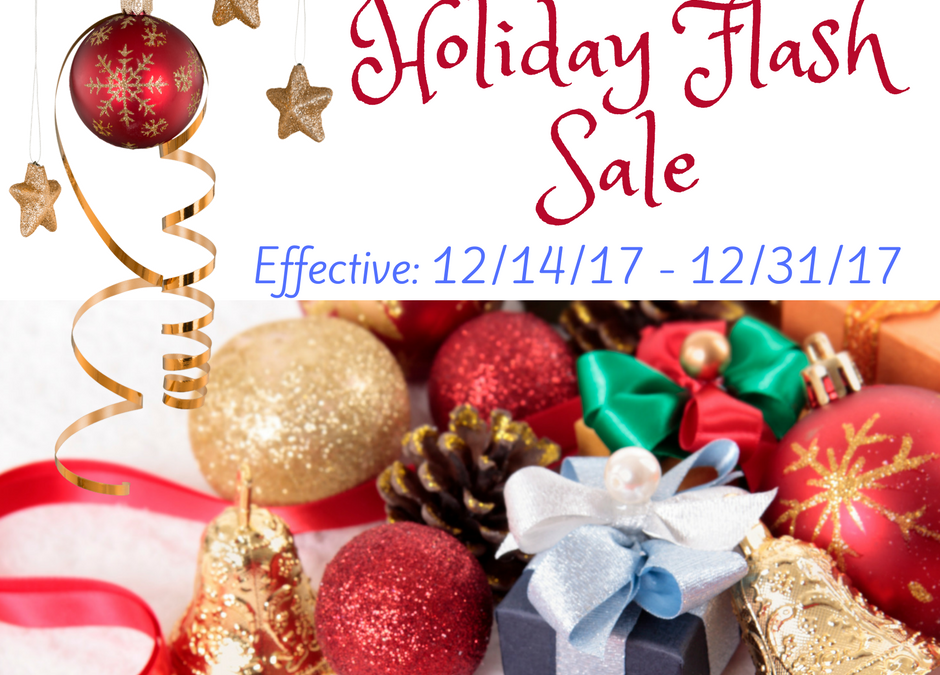 Limited time offer: Holiday Flash Sale!!